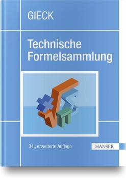 Technische Formelsammlung - Reiner Gieck  [Gebundene Ausgabe]