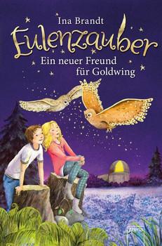 Eulenzauber (8). Ein neuer Freund für Goldwing - Ina Brandt  [Gebundene Ausgabe]