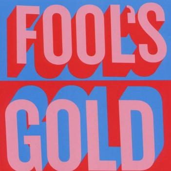 Fool'S Gold - Fool'S Gold