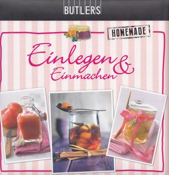 BUTLERS Kochbuch: Einlegen & Einmachen - Homemade [Gebundene Ausgabe]