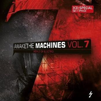 Various - Awake the Machines Vol.7