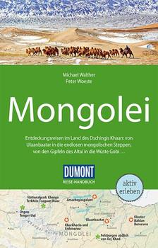 DuMont Reise-Handbuch Reiseführer Mongolei. mit Extra-Reisekarte - Michael Walther  [Taschenbuch]