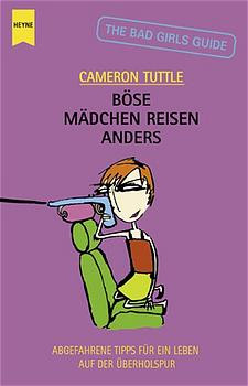 Böse Mädchen reisen anders - Cameron Tuttle