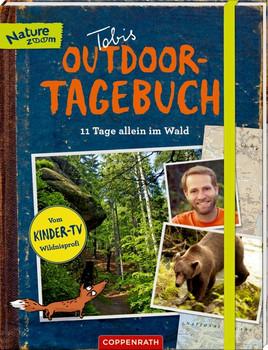 """Tobis Outdoor-Tagebuch: 11 Tage allein im Wald. Mit Extra-Heft """"Survival-Tipps"""" - Tobias Ohmann  [Taschenbuch]"""