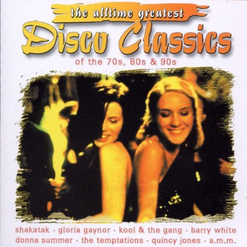 Various - Alltime Greatest Disco Classic
