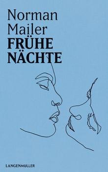 Frühe Nächte - Norman Mailer  [Gebundene Ausgabe]