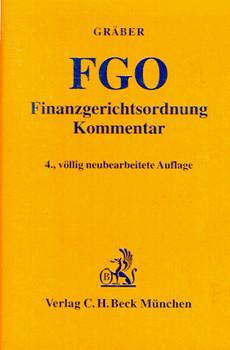 Finanzgerichtsordnung. ( FGO). Kommentar. Mit Nebengesetzen - Gräber, Fritz