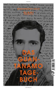 Das Guantanamo-Tagebuch -  Mohamedou Ould Slahi [Broschiert]