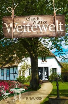 Weitewelt. Roman - Claudia Wuttke  [Taschenbuch]