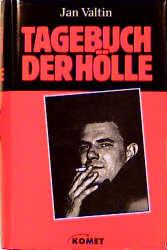 Tagebuch der Hölle - Jan Valtin
