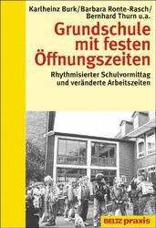 Grundschule mit festen Öffnungszeiten - Karlheinz Burk