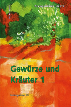 Gewürze und Kräuter 1: Naturgeister 32 - Weirauch, Wolfgang