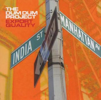 the Dum Dum Project - Export Quality