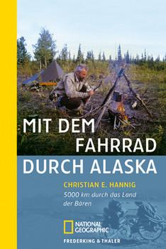 Sierra, Bd.68, Mit dem Fahrrad durch Alaska: 5 000 km durch das Land der Bären