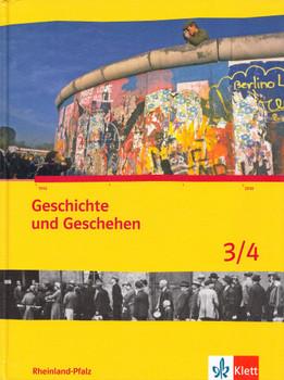 Geschichte und Geschehen 3/4: Gymnasium 9/10 Klasse in Rheinland-Pfalz [Gebundene Ausgabe]
