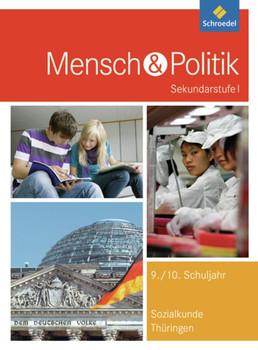 Mensch und Politik SI / Mensch und Politik SI - Ausgabe 2012 für Gymnasien in Thüringen. Ausgabe 2012 für Gymnasien in Thüringen / Schülerband [Gebundene Ausgabe]