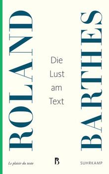 Die Lust am Text - Roland Barthes  [Taschenbuch]