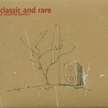 Various - Classic & Rare-la Collection 3
