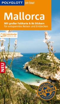 POLYGLOTT on tour Reiseführer Mallorca: Mit großer Faltkarte und 80 Stickern für die individuelle Planung - Neumann, Peter V.