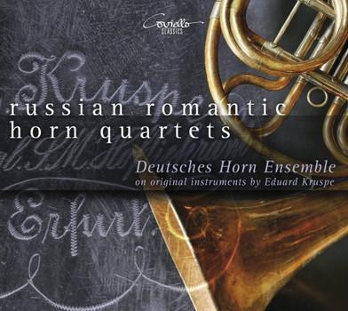 Deutsches Hornensemble - Russian Romantic Horn Quartets