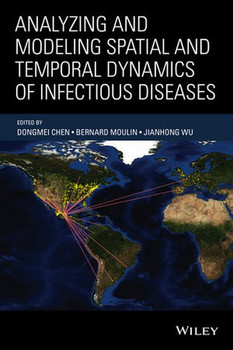 Analyzing and Modeling Spatial and Temporal Dynamics of Infectious Diseases [Gebundene Ausgabe]