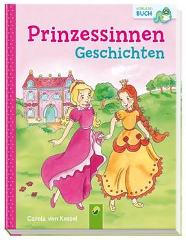 Prinzessinnengeschichten - Carola von Kessel [Gebundene Ausgabe]