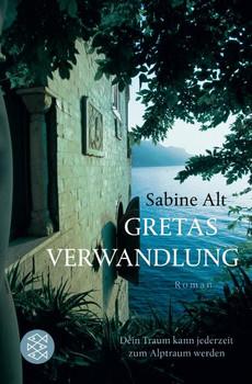 Gretas Verwandlung - Sabine Alt