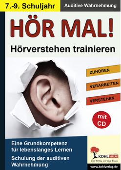 Hör mal! / 7.-9. Schuljahr: Hörverstehen trainieren