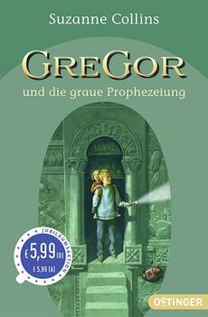 Gregor und die graue Prophezeiung: (Band 1) - Collins, Suzanne