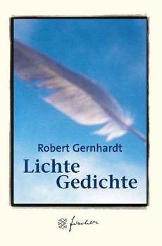 Lichte Gedichte Jubiläums Edition Robert Gernhardt