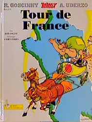 Asterix: Band 06 - Tour de France - R. Goscinny & A. Uderzo [Gebundene Ausgabe]