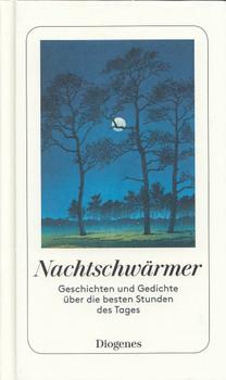 Nachtschwärmer: Geschichten und Gedichte über die besten Stunden des Tages - Martha Schoknecht [Gebundene Ausgabe]