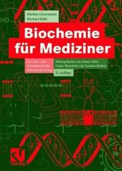 Biochemie für Mediziner. Ein Lern- und Arbeitsbuch mit klinischem Bezug - Markus Linnemann