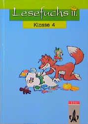 Lesefuchs II, neue Rechtschreibung, Lesebuch für Klasse 4