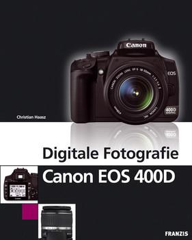 Digitale Fotografie Canon EOS 400D - Christian Haasz