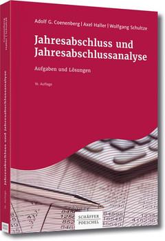 Jahresabschluss und Jahresabschlussanalyse. Aufgaben und Lösungen - Adolf G. Coenenberg  [Gebundene Ausgabe]