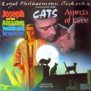 Various - Royal Philharmonic Orchestra plays suites from: Aspects of Love / Cats / Joseph and the amazing Technicolor
