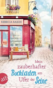 Mein zauberhafter Buchladen am Ufer der Seine. Roman - Rebecca Raisin  [Taschenbuch]