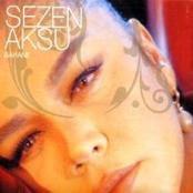 Sezen Aksu - Bahane