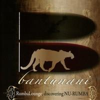 Bantunani - Rumba Lounge