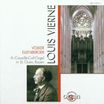 Volker Ellenberger - Hommage a Louis Vierne (Die große Aristide-Cavaille-Coll-Orgel der Abteikirche St. Ouen in Rouen)