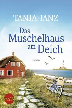 Das Muschelhaus am Deich - Tanja Janz  [Taschenbuch]