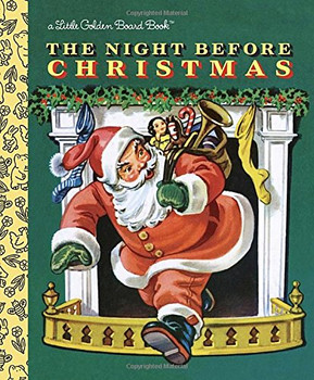 The Night Before Christmas (Little Golden Board Book) - Moore, Clement C.