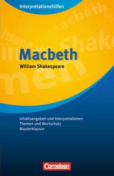 Macbeth Interpretationshilfe - William Shakespeare