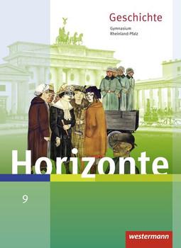 Horizonte:  Geschichte 9 - Für Gymnasien in Rheinland-Pfalz - Ulrich Baumgärtner [Gebundene Ausgabe]