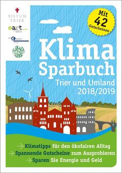 Klimasparbuch Trier und Umgebung 2018/19. Klima schützen & Geld sparen [Taschenbuch]