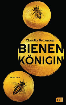Bienenkönigin - Claudia Praxmayer  [Gebundene Ausgabe]
