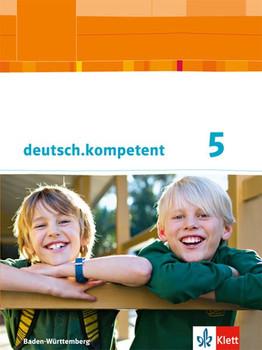 deutsch.kompetent / Schülerbuch mit Onlineangebot 5. Klasse. Ausgabe für Baden-Württemberg ab 2016 [Gebundene Ausgabe]