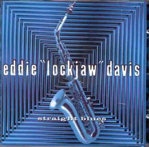 """Eddie """"Lockjaw"""" Davis - Straight Blues"""