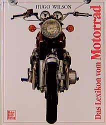 Das Lexikon vom Motorrad - Hugo Wilson